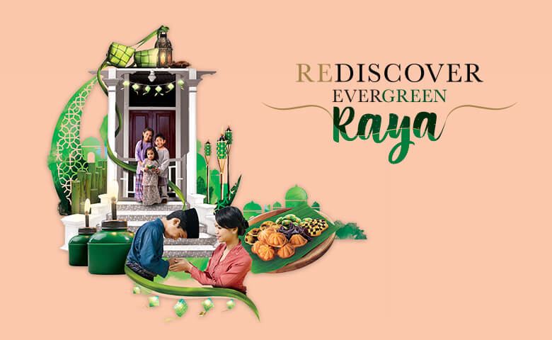Rediscover Evergreen Raya at Putra Heights